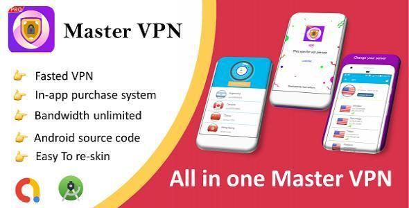 Master vpn app with admob & in-app purchase system,battery