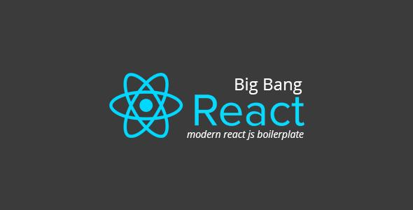 React Big Bang - React JS Boilerplate